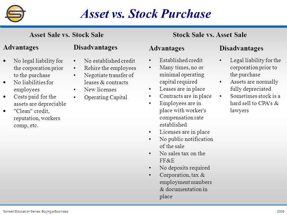 Sunbelt Education Series: Buying a Business 2008 Asset vs.