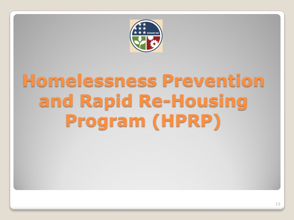 13 Homelessness Prevention and Rapid Re-Housing Program (HPRP)