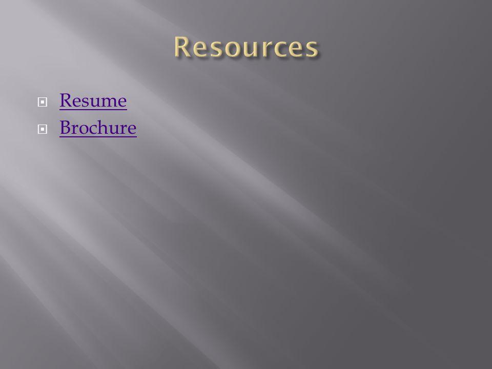  Resume Resume  Brochure Brochure