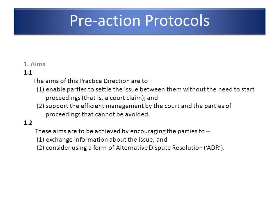 typical protocol Pre-action Protocols 1.