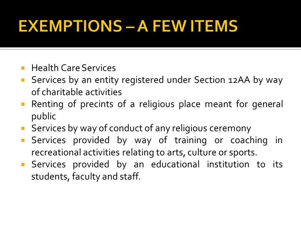  Services provided to an educational institution by way of (i)Transportation of students, faculty and staff (ii)catering including any mid day meals scheme sponsored by the Government (iii)security or cleaning or housekeeping services performed in such educational institution (iv)services relating to admission to or conduct of examination by such institution