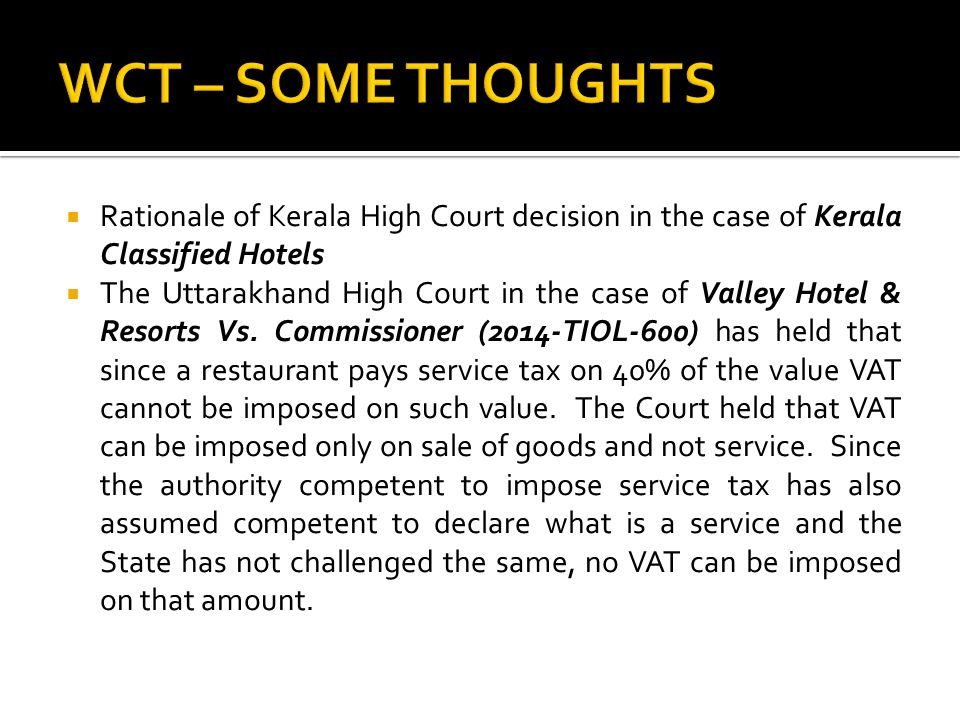  Declared service  The Supreme Court in the case of Member Board of Agricultural Income Tax Vs.