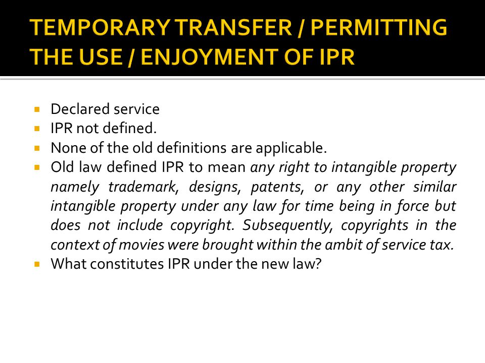  Patents, designs, trademark and copyrights are clearly known as IPRs.