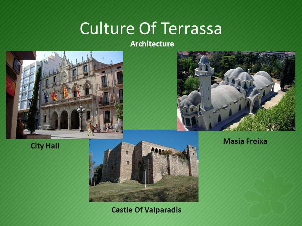 Culture Of Terrassa Architecture City Hall Masia Freixa Castle Of Valparadis