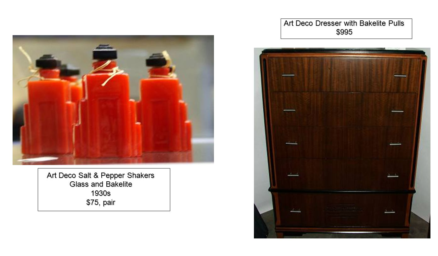 Art Deco Dresser with Bakelite Pulls $995 Art Deco Salt & Pepper Shakers Glass and Bakelite 1930s $75, pair
