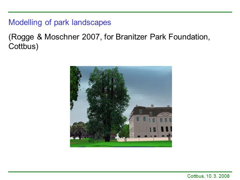 Modelling of park landscapes (Rogge & Moschner 2007, for Branitzer Park Foundation, Cottbus) Cottbus, 10.