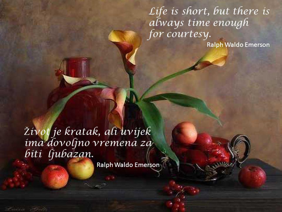 Ž ivot je niz doga đ aja. Pro ž ivjeti svakog od njih zna č i uspjeti. Corita Kent Life is a succession of moments. To live each one is to succeed. Co