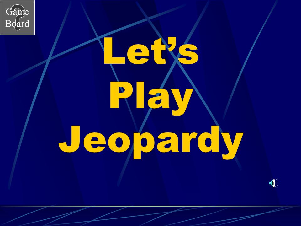 Game Board Let's Play Jeopardy