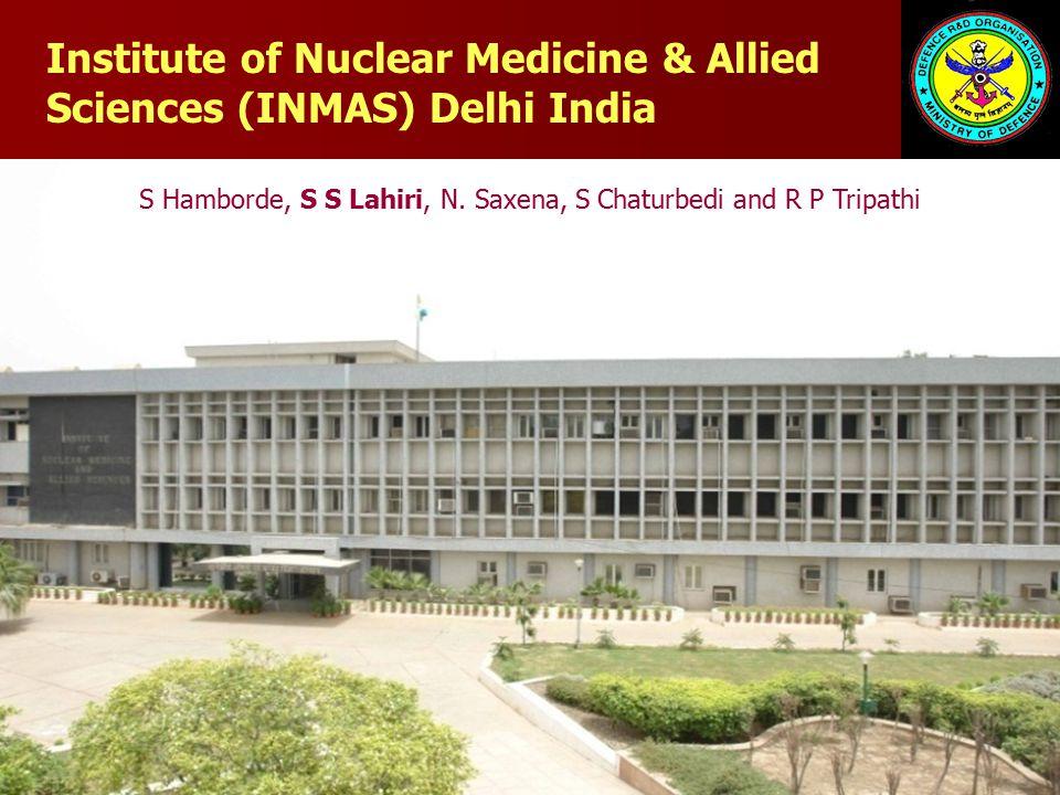 Radiation: Down Regulation of Institute of Nuclear Medicine & Allied Sciences (INMAS) Delhi India S Hamborde, S S Lahiri, N.