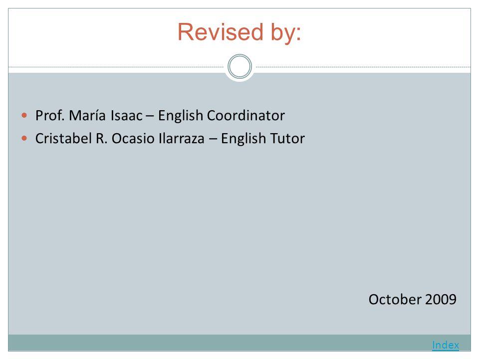 Revised by: Prof. María Isaac – English Coordinator Cristabel R.