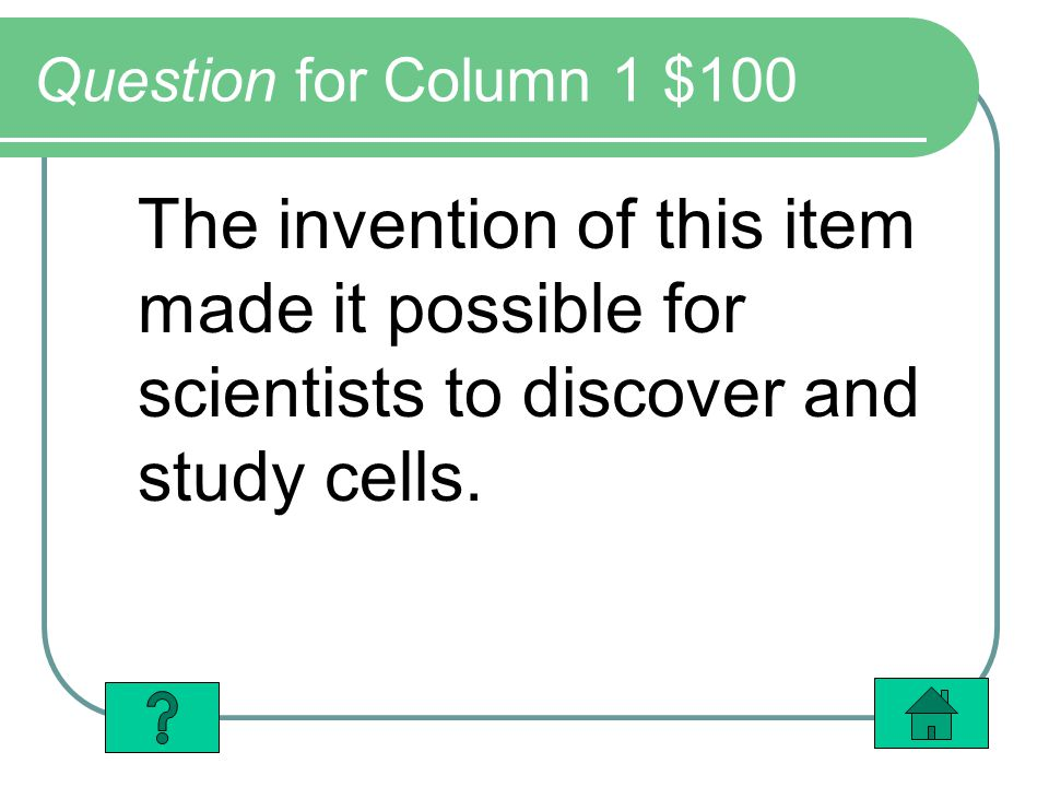 Column 4 Answer $400 There would be 8 total cells if none of them died.
