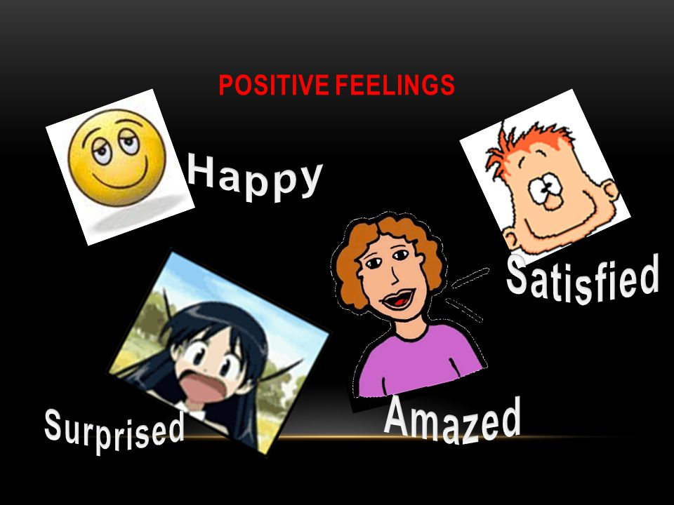 POSITIVE FEELINGS