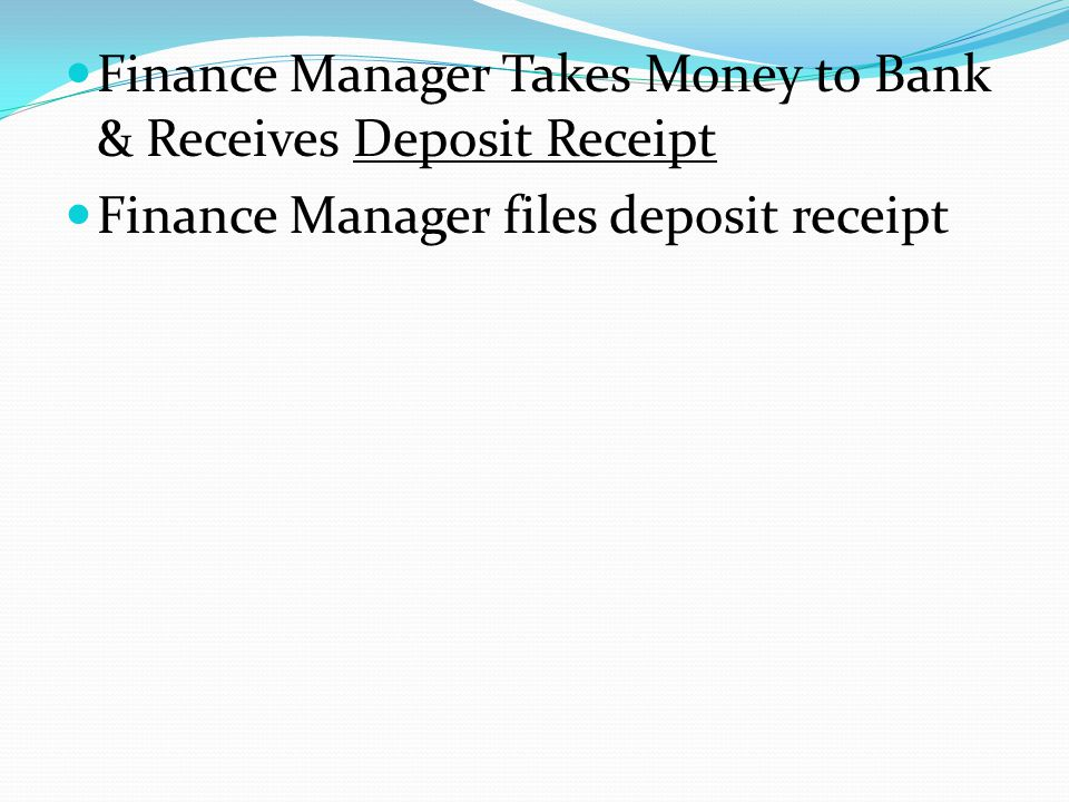 Finance Manager Takes Money to Bank & Receives Deposit Receipt Finance Manager files deposit receipt
