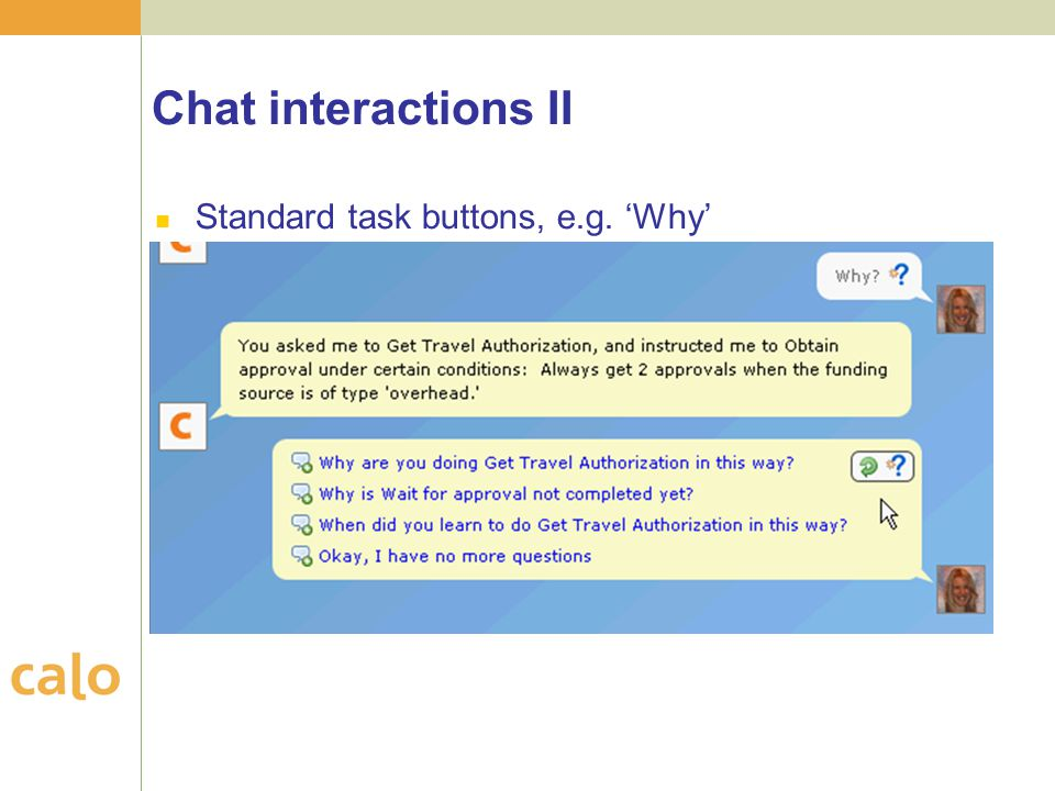 Chat interactions II Standard task buttons, e.g. 'Why'