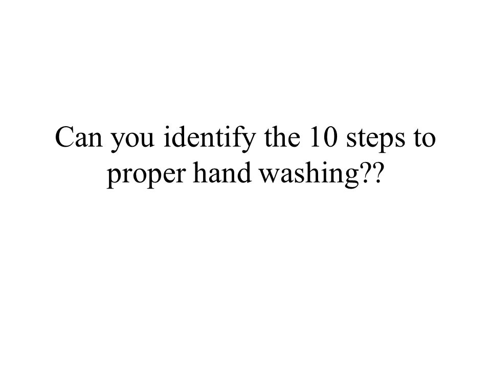 PROPER HANDWASHING Or how can I stay healthy in spite of the rest of world.world