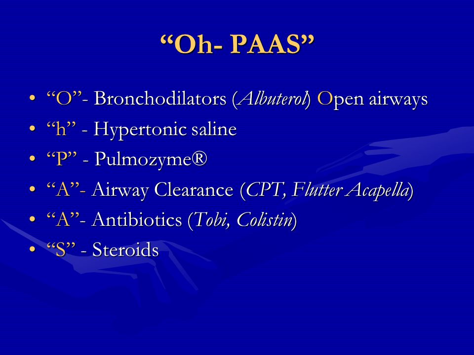 Vest OK to use the vest while doing:OK to use the vest while doing: –Bronchodilators (Open airways) –Hypertonic saline –Pulmozyme® –Antibiotics and Steroids after