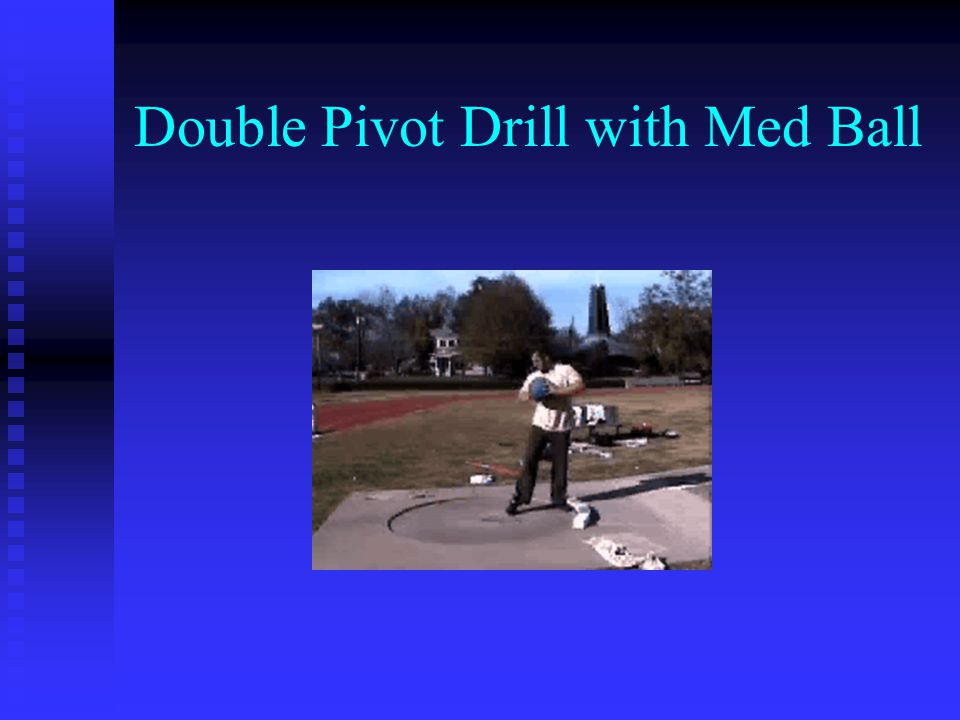 Double Pivot Drill with Med Ball