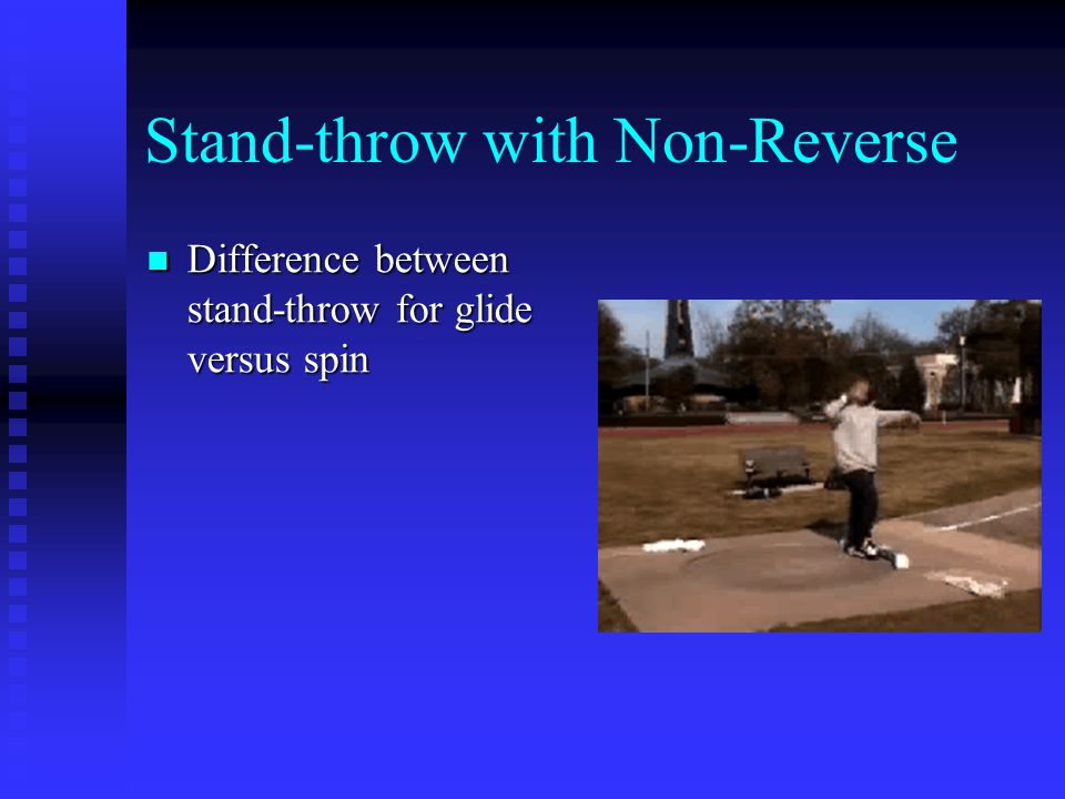 Stand-throw with Non-Reverse Difference between stand-throw for glide versus spin Difference between stand-throw for glide versus spin