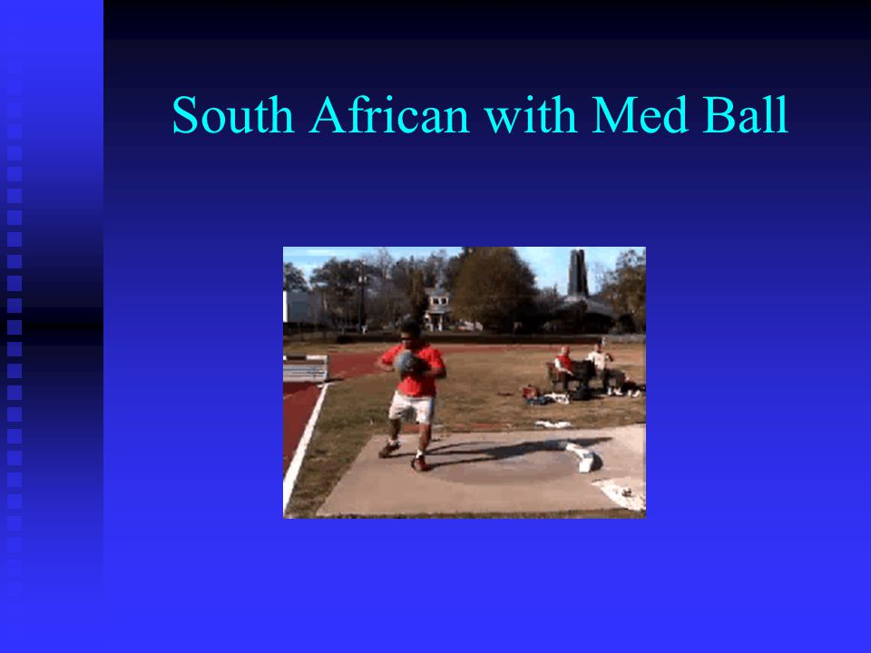 South African with Med Ball