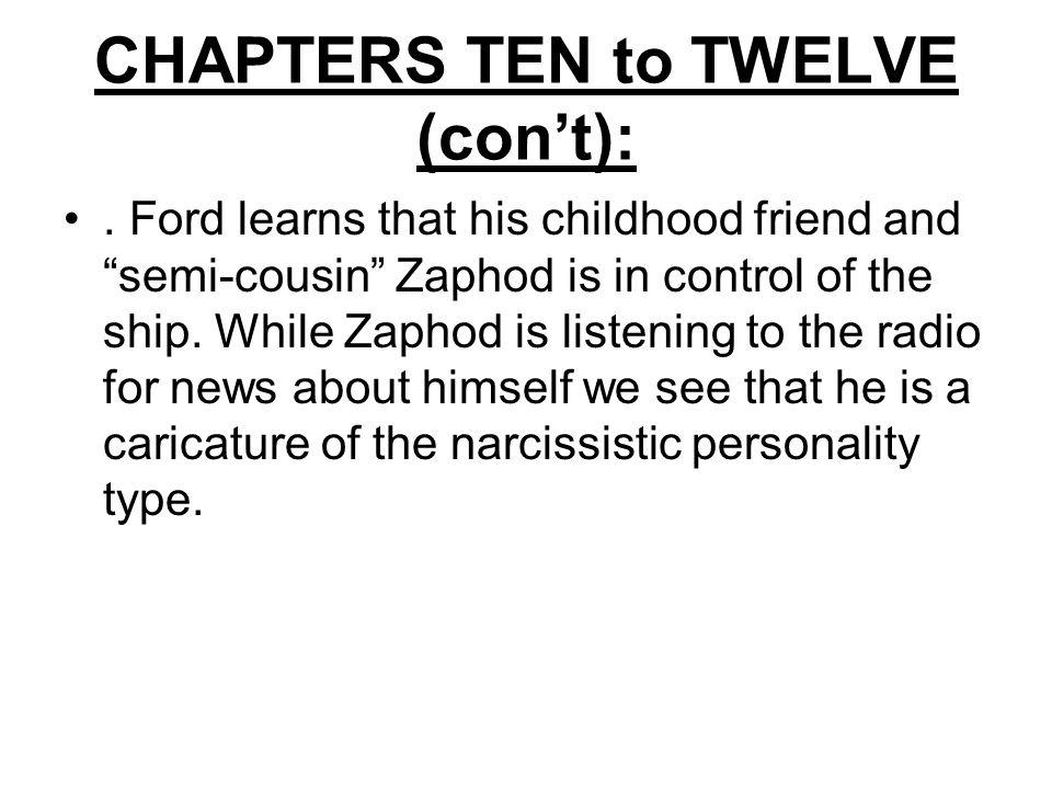 CHAPTERS TEN to TWELVE (con't):.