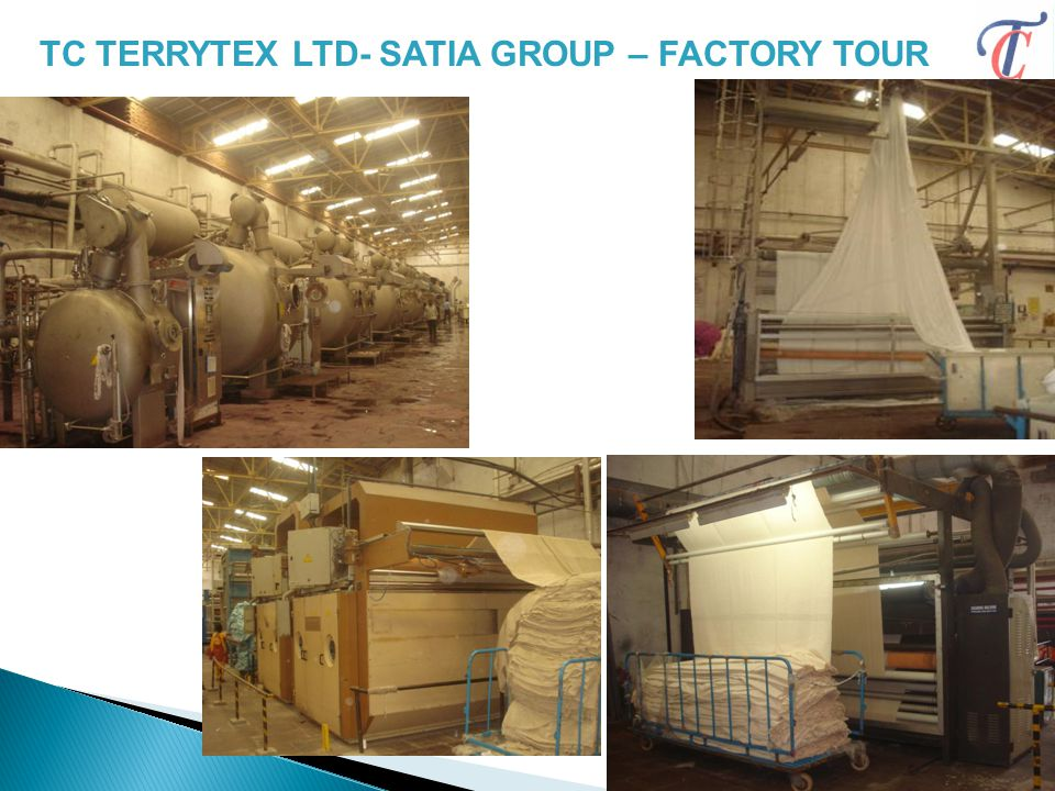 TC TERRYTEX LTD- SATIA GROUP – FACTORY TOUR 25
