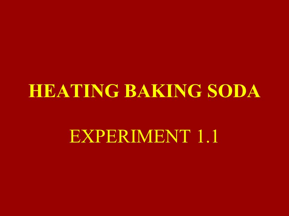 AIM : What happens if some baking soda is heated in a test tube.
