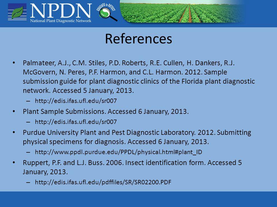 References Palmateer, A.J., C.M. Stiles, P.D. Roberts, R.E.
