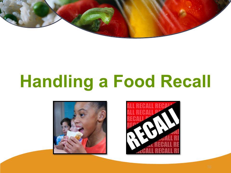 Handling a Food Recall 76