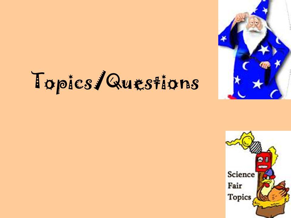 Topics/Questions