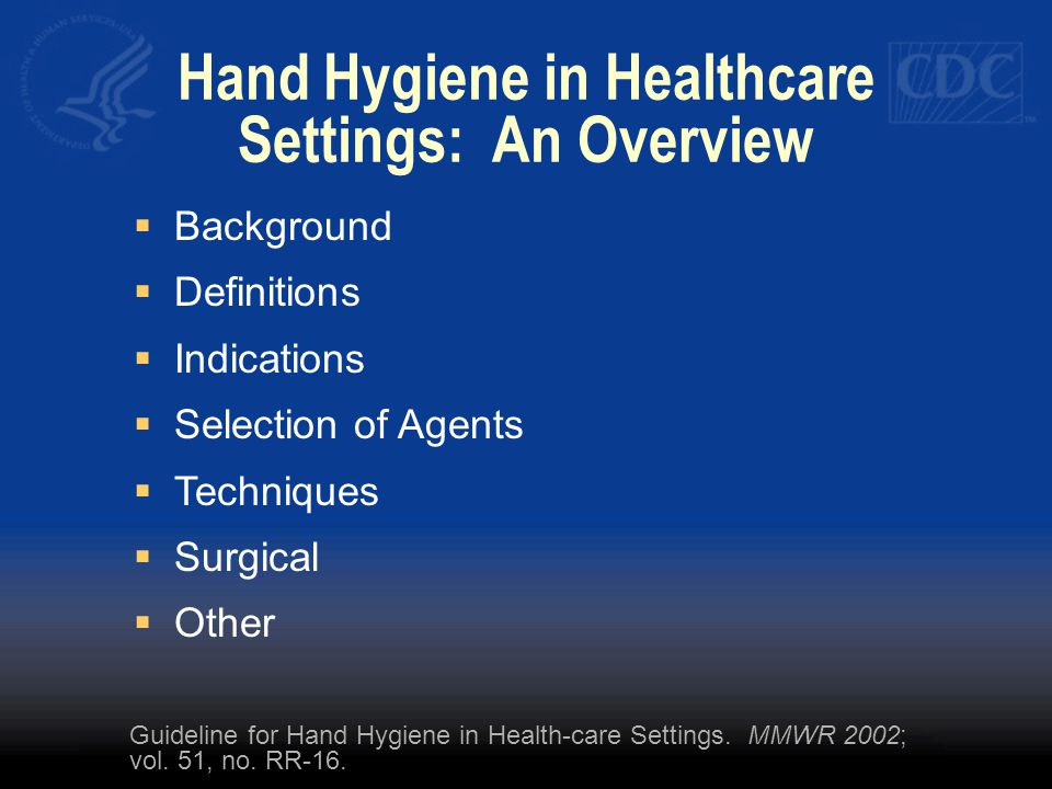 Hand Hygiene in Healthcare Settings: An Overview Guideline for Hand Hygiene in Health-care Settings.