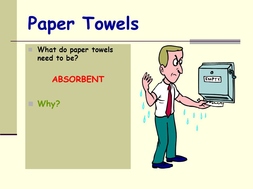 Which of these materials are absorbent Carpet Fabric Rock Paper