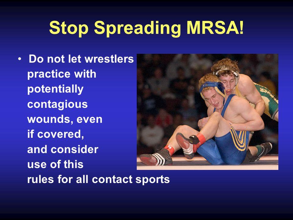 Stop Spreading MRSA.