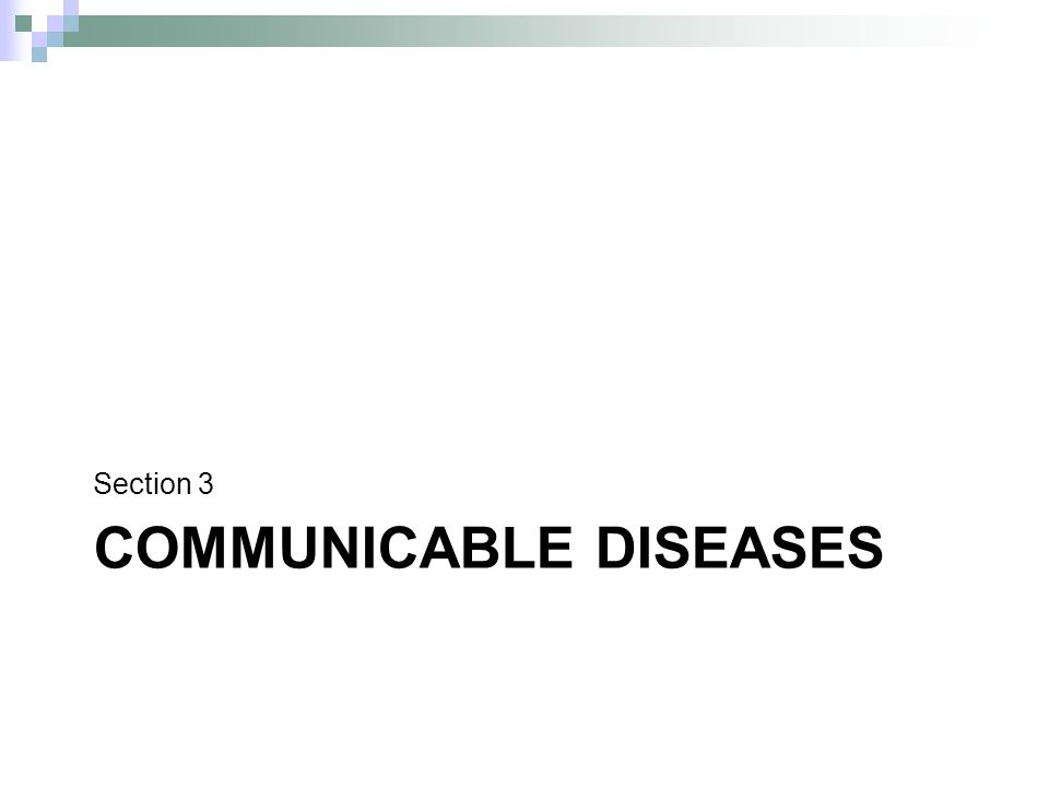 COMMUNICABLE DISEASES Section 3