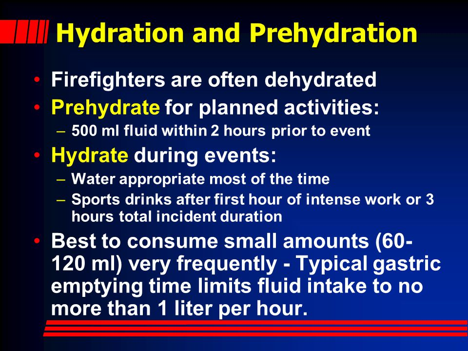 But we're adults… Firefighters should know as much as professional athletes about rest, hydration, and endurance.