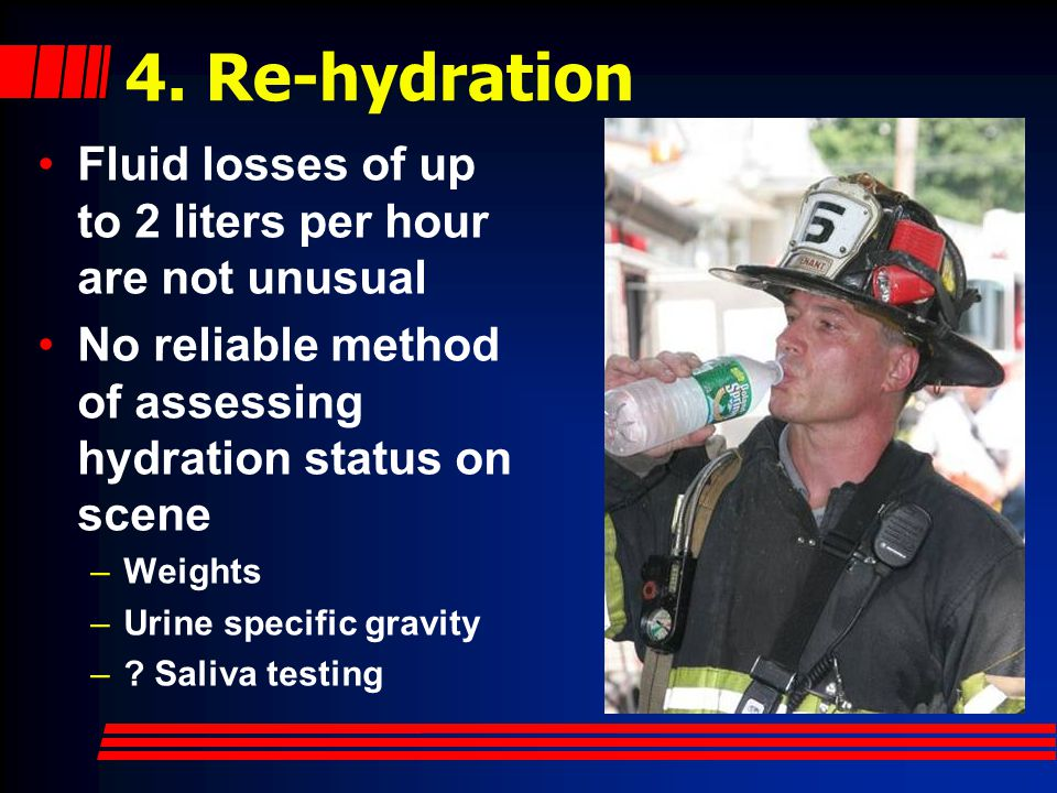 4. Re-hydration The truth about caffeine: Increases urine output Does not usually dehydrate (compensatory decline) Consumption < 800 mg appears safe f