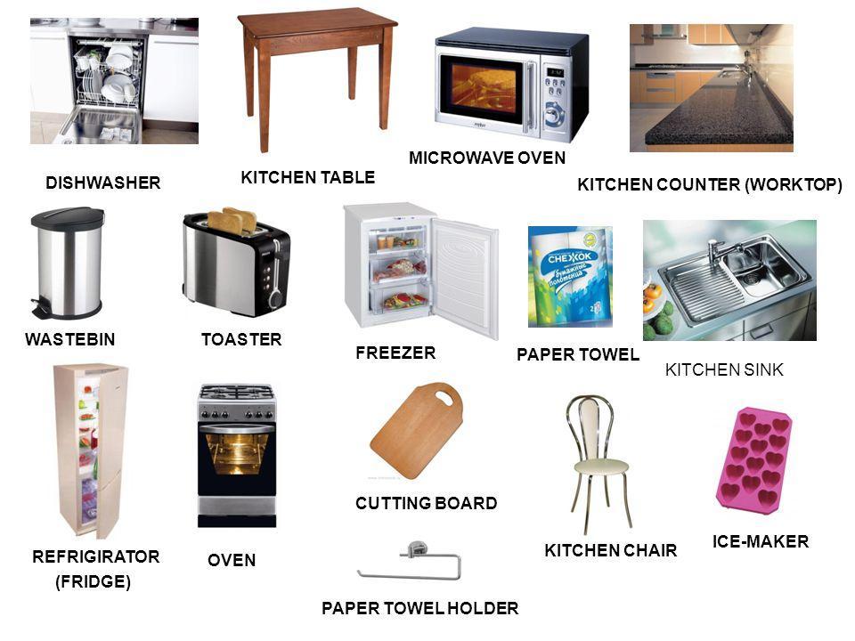 KITCHEN TABLE DISHWASHER MICROWAVE OVEN KITCHEN COUNTER (WORKTOP) WASTEBINTOASTER FREEZER REFRIGIRATOR (FRIDGE) PAPER TOWEL PAPER TOWEL HOLDER OVEN CUTTING BOARD KITCHEN CHAIR ICE-MAKER KITCHEN SINK