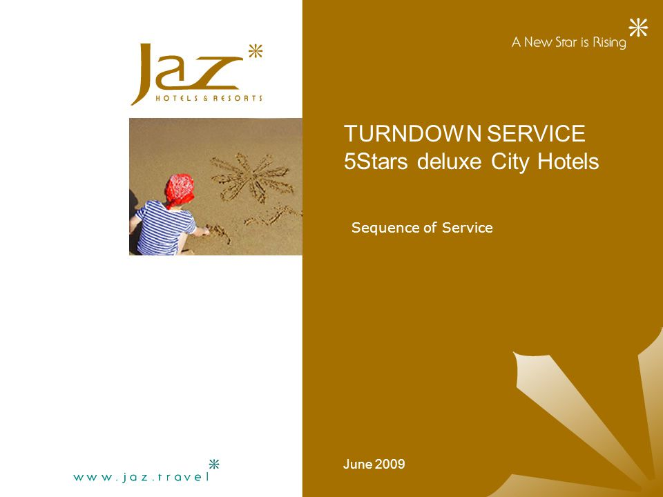 TURNDOWN SERVICE 5Stars deluxe City Hotels June 2009 Sequence of Service