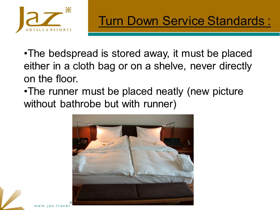 The bedspread is stored away, it must be placed either in a cloth bag or on a shelve, never directly on the floor.