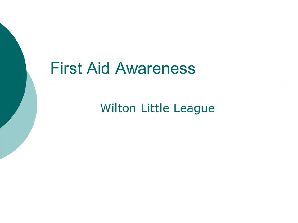 First Aid Awareness Wilton Little League