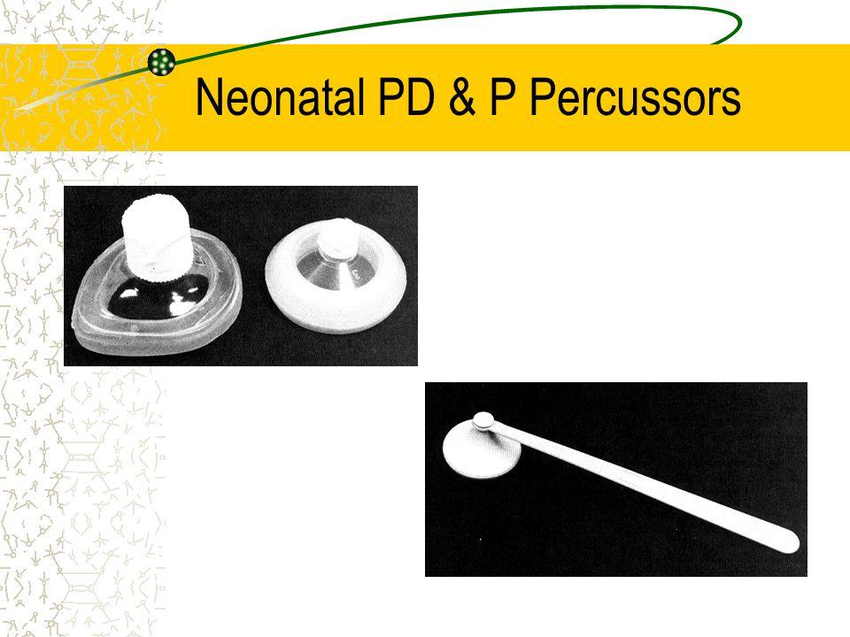 Neonatal PD & P Percussors