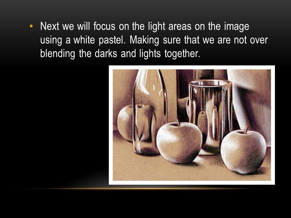 Next we will focus on the light areas on the image using a white pastel. Making sure that we are not over blending the darks and lights together.