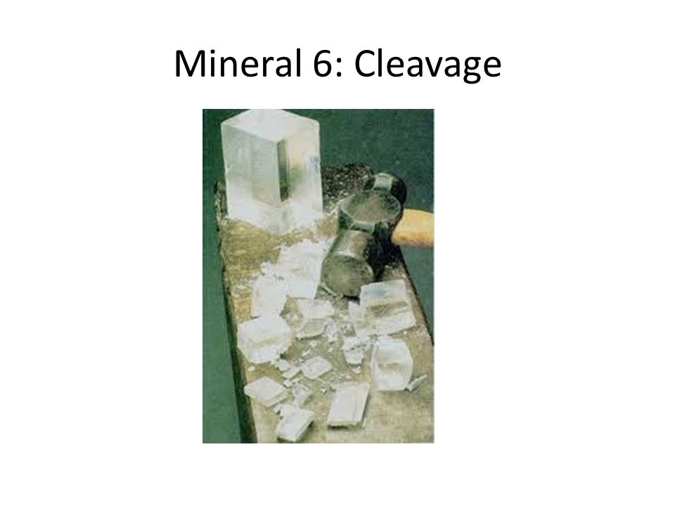 Mineral 6: Cleavage