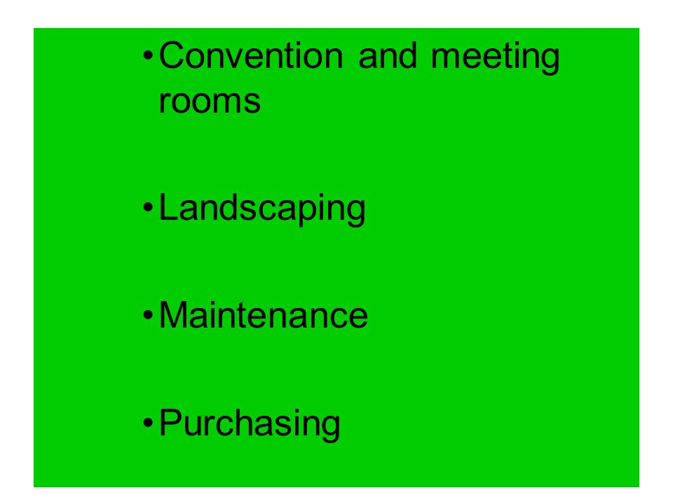 Convention and meeting rooms Landscaping Maintenance Purchasing