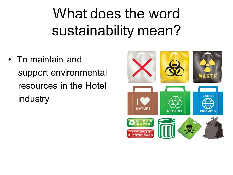 What does the word sustainability mean.