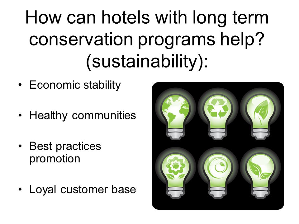 How can hotels with long term conservation programs help.