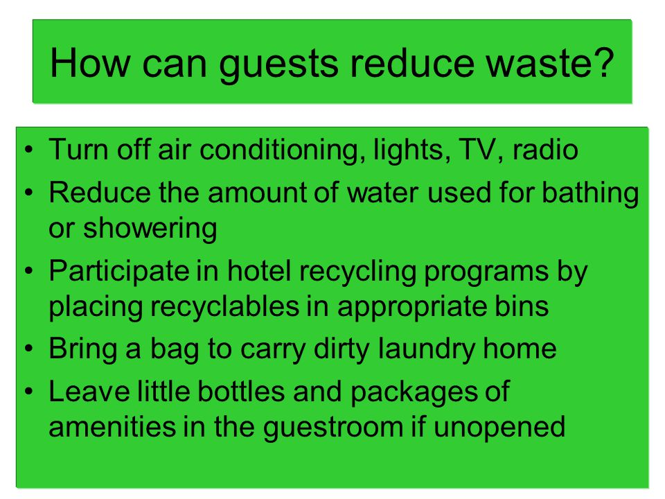 How can guests reduce waste.