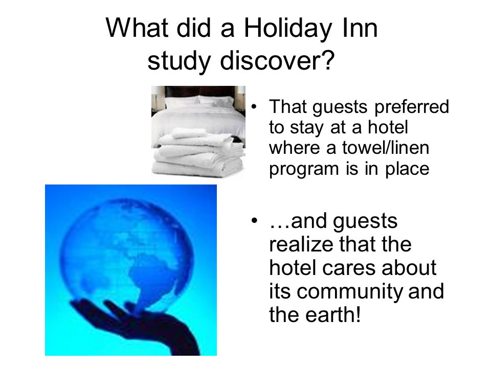 What did a Holiday Inn study discover.