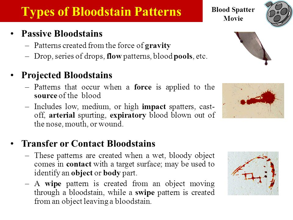 Those patterns which generally result from the free flow of blood.