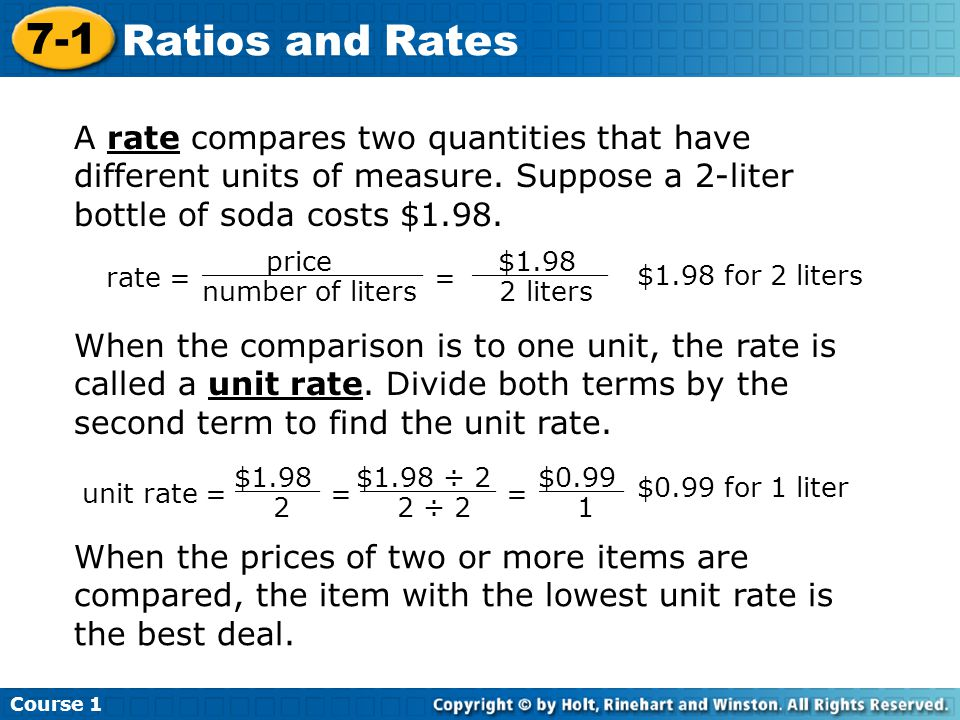 Course 1 7-1 Ratios and Rates A rate compares two quantities that have different units of measure.