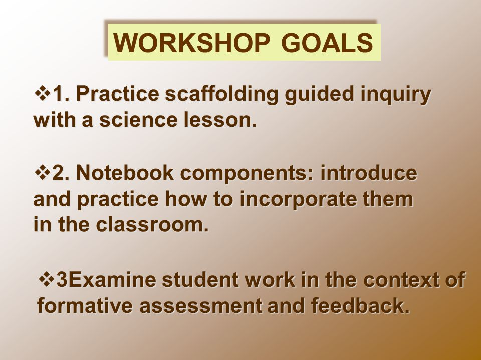  1. Practice scaffolding guided inquiry with a science lesson.